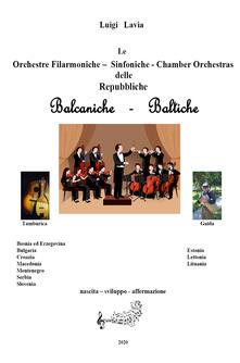 Equilibrifestival.it Le orchestre filarmoniche, sinfoniche e le chamber orchestras delle repubbliche balcaniche e baltiche. Nascita, sviluppo, affermazione Image
