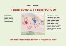 Fondazionesergioperlamusica.it Il Signor COVID-19 e il Signor PUFIC-20. Tra bene e male vince il bene e si trasporta il male Image