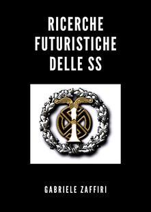 Ricerche futuristiche delle SS.pdf