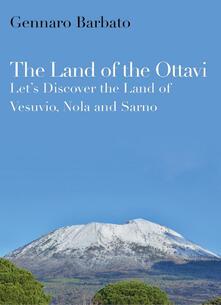 Winniearcher.com The land of the Ottavi. Let's discover the land of Vesuvio, Nola and Sarno Image