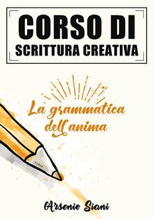 Associazionelabirinto.it Corso di scrittura creativa. La grammatica dell'anima Image