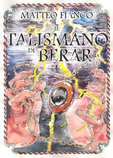 Secchiarapita.it Il talismano di Berar Image