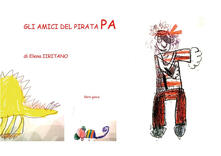 Gli amici del Pirata Pa - Elena Iiritano - ebook