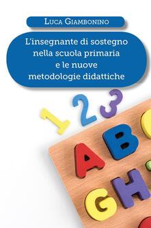 L insegnante di sostegno nella scuola primaria e le nuove metodologie didattiche.pdf