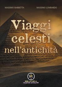 Viaggi celesti nell'antichità - Barbetta Massimo Lombardo Massimo - wuz.it