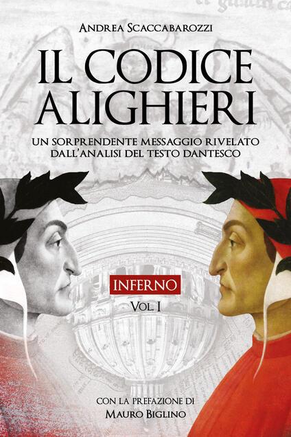 Il codice Alighieri. Vol. 1: Inferno. - Andrea Scaccabarozzi - copertina