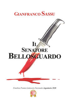 Il senatore Bellosguardo - Gianfranco Sassu - copertina