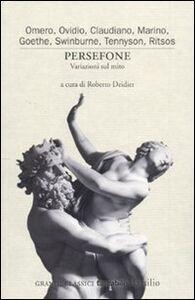 Foto Cover di Persefone. Variazioni sul mito, Libro di  edito da Marsilio