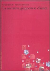 Foto Cover di La narrativa giapponese classica. Vol. 1, Libro di Luisa Bienati,Adriana Boscaro, edito da Marsilio