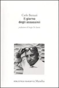 Libro Il giorno degli assassinii Carlo Bernari