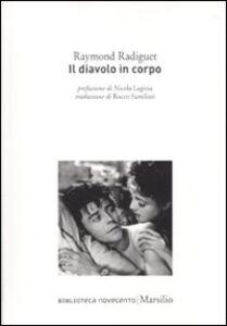 Libro Il diavolo in corpo Raymond Radiguet