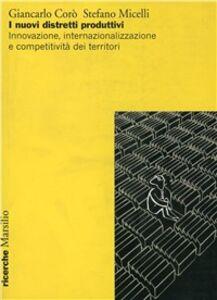 Libro I nuovi distretti produttivi Giancarlo Corò , Stefano Micelli