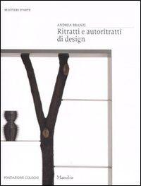 Ritratti e autoritratti di design. Ediz. illustrata