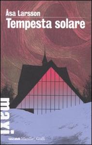 Libro Tempesta solare Åsa Larsson