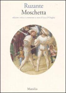 Libro Moschetta. Ediz. critica Ruzante