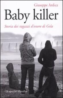 Baby killer. Storia dei ragazzi donore di Gela.pdf