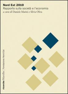 Nord Est 2010. Rapporto sulla società e leconomia.pdf
