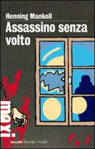 Libro Assassino senza volto. Le inchieste del commissario Kurt Wallander. Vol. 1 Henning Mankell