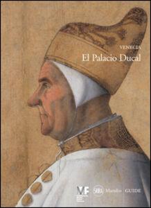 Libro Venecia. El Palacio Ducal Giandomenico Romanelli , Paolo Dilorenzo