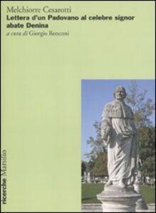 Foto Cover di Lettere d'un padovano al celebre signor abate Denina, Libro di Melchiorre Cesarotti, edito da Marsilio