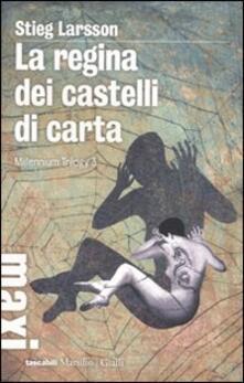La regina dei castelli di carta. Millennium trilogy. Vol. 3 - Stieg Larsson - copertina