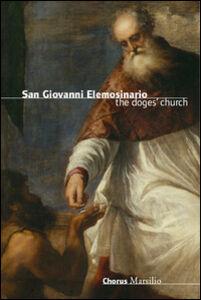 Foto Cover di San Giovanni Elemosinario. L'église des doges, Libro di Claudia Terribile, edito da Marsilio