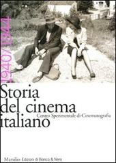 Storia del cinema italiano. Vol. 6: 1940-1944.