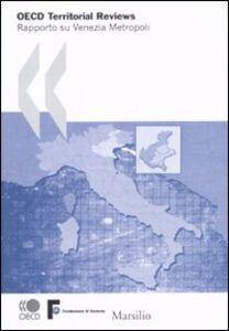 Libro OECD Territorial Reviews. Rapporto su Venezia metropoli
