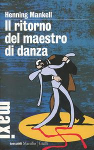 Libro Il ritorno del maestro di danza Henning Mankell