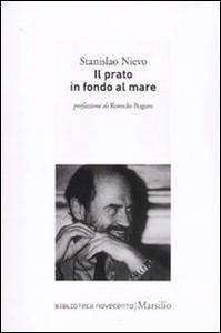 Libro Il prato in fondo al mare Stanislao Nievo