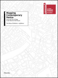 Libro Mapping contemporary Venice