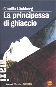 Libro La principessa di ghiaccio Camilla Läckberg