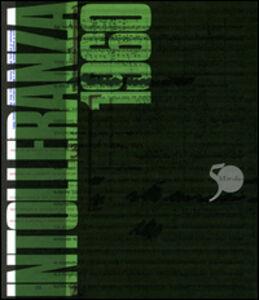 Foto Cover di Intolleranza 1960, Libro di  edito da Marsilio