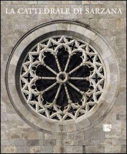 Libro La cattedrale di Sarzana