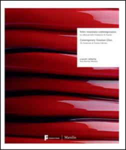 Foto Cover di Vetro veneziano contemporaneo, Libro di  edito da Marsilio