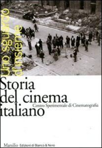 Foto Cover di Storia del cinema italiano. Uno sguardo d'insieme, Libro di  edito da Marsilio