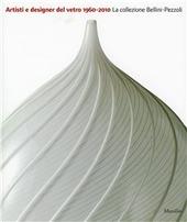 Artisti e designers del vetro 1960-2010