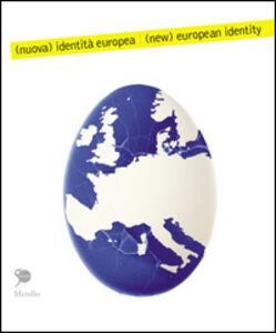 Foto Cover di Identità europea, Libro di  edito da Marsilio