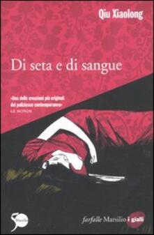 Di seta e di sangue - Xiaolong Qiu - copertina