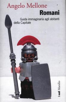 Listadelpopolo.it Romani. Guida immaginaria agli abitanti della Capitale Image