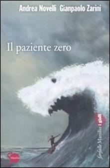 Filippodegasperi.it Il paziente zero Image