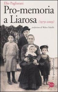 Libro Pro-memoria a Liarosa (1979-2009) Elio Pagliarani