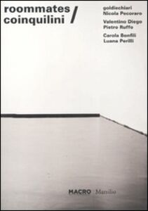 Libro Roommates-Coinquilini. Ediz. bilingue