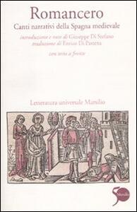Libro Romancero. Canti narrativi della Spagna medievale. Testo spagnolo a fronte