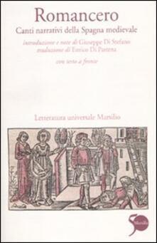 Romancero. Canti narrativi della Spagna medievale. Testo spagnolo a fronte - copertina