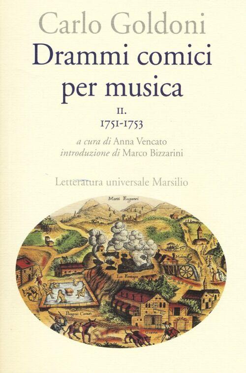 Drammi comici per musica. Vol. 2: 1751-1753.