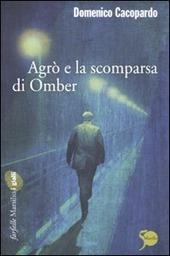 Agrò e la scomparsa di Omber
