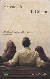 Foto Cover di Il giusto, Libro di Helene Uri, edito da Marsilio