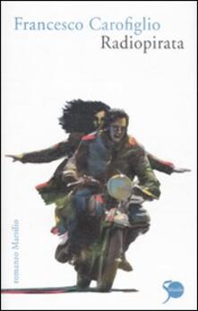 Radiopirata - Francesco Carofiglio - copertina
