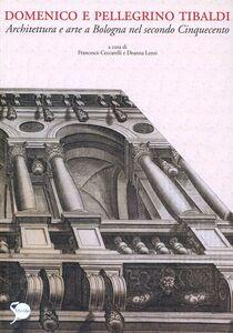 Libro Domenico e Pellegrino Tibaldi
